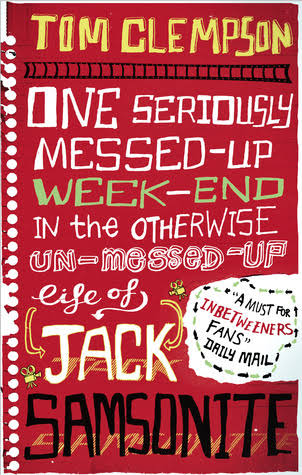 One Seriously Messed-Up Weekend in the Otherwise Un-Messed-Up Life of Jack Samsonite – Book Review